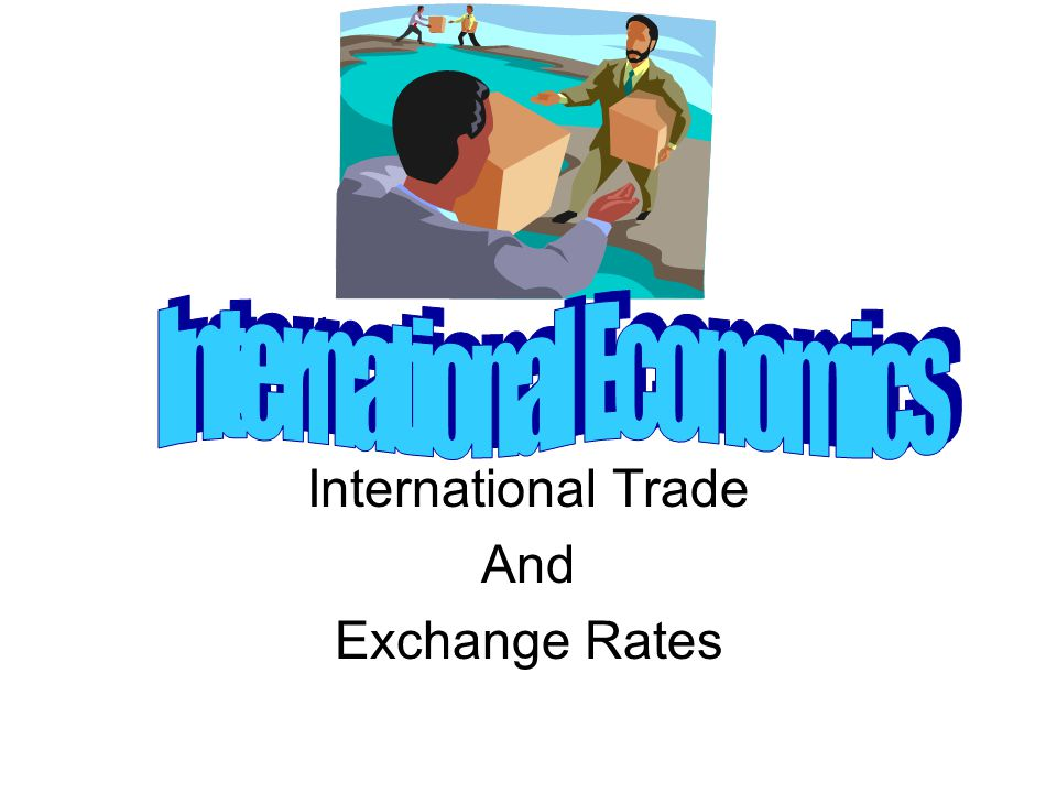 International Trade And Exchange Rates