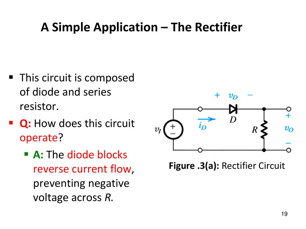 Connecting The Diode Backwards To This Testing Circuit Will Simply