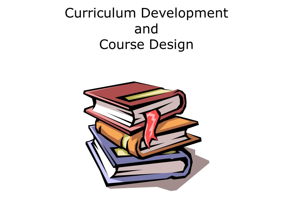 Curriculum Development and Course Design