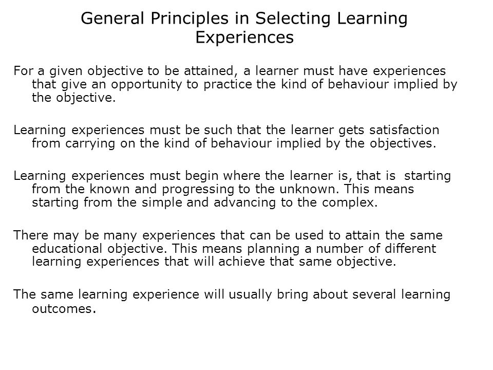 General Principles in Selecting Learning Experiences