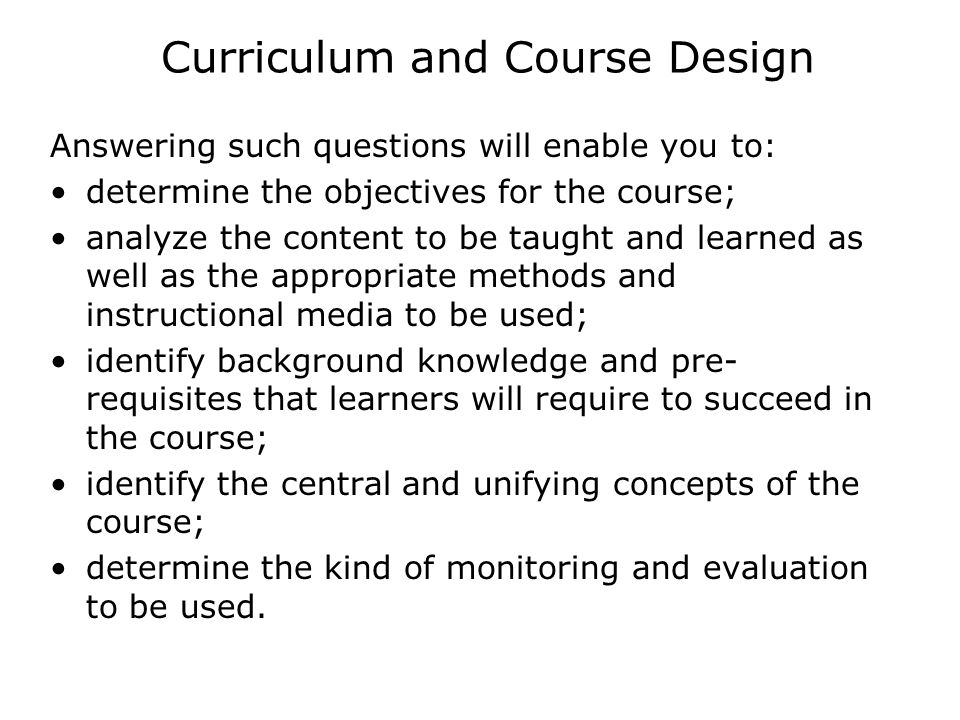 Curriculum and Course Design
