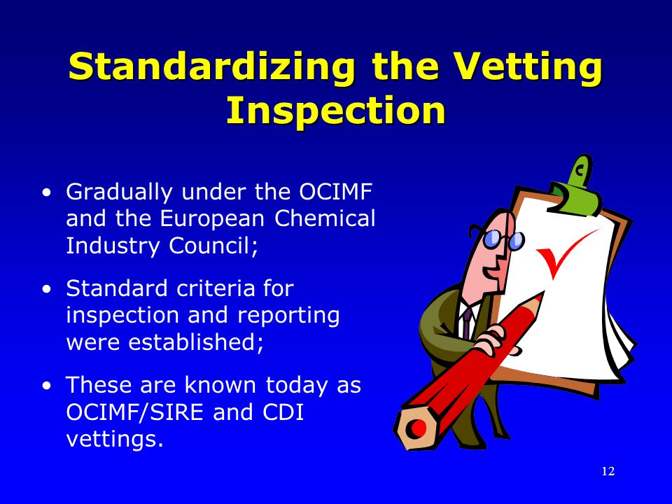 Standardizing the Vetting Inspection
