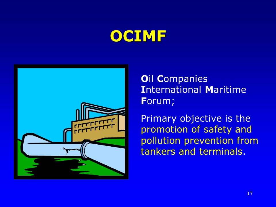 OCIMF Oil Companies International Maritime Forum;