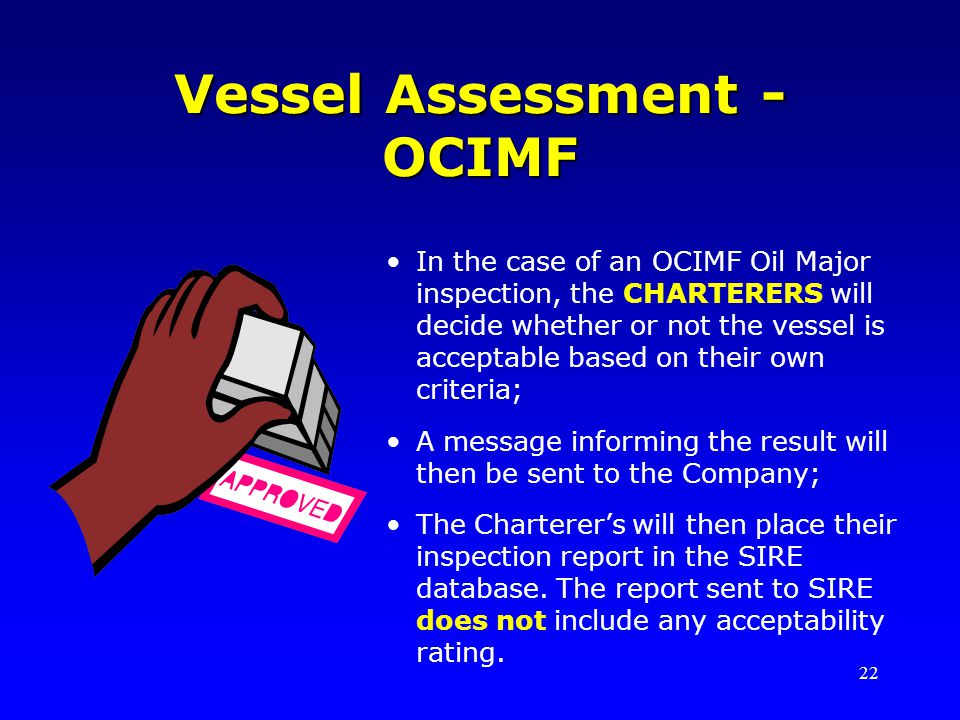 Vessel Assessment - OCIMF