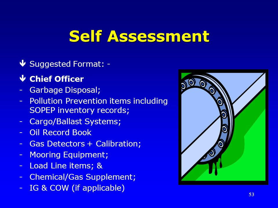 Self Assessment Suggested Format: - Chief Officer Garbage Disposal;