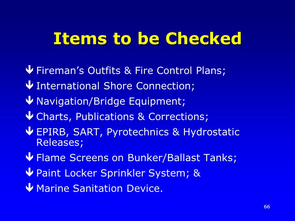 Items to be Checked Fireman's Outfits & Fire Control Plans;
