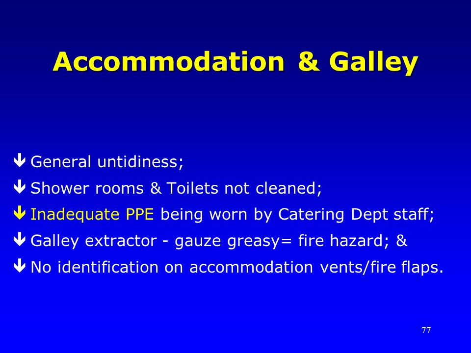 Accommodation & Galley
