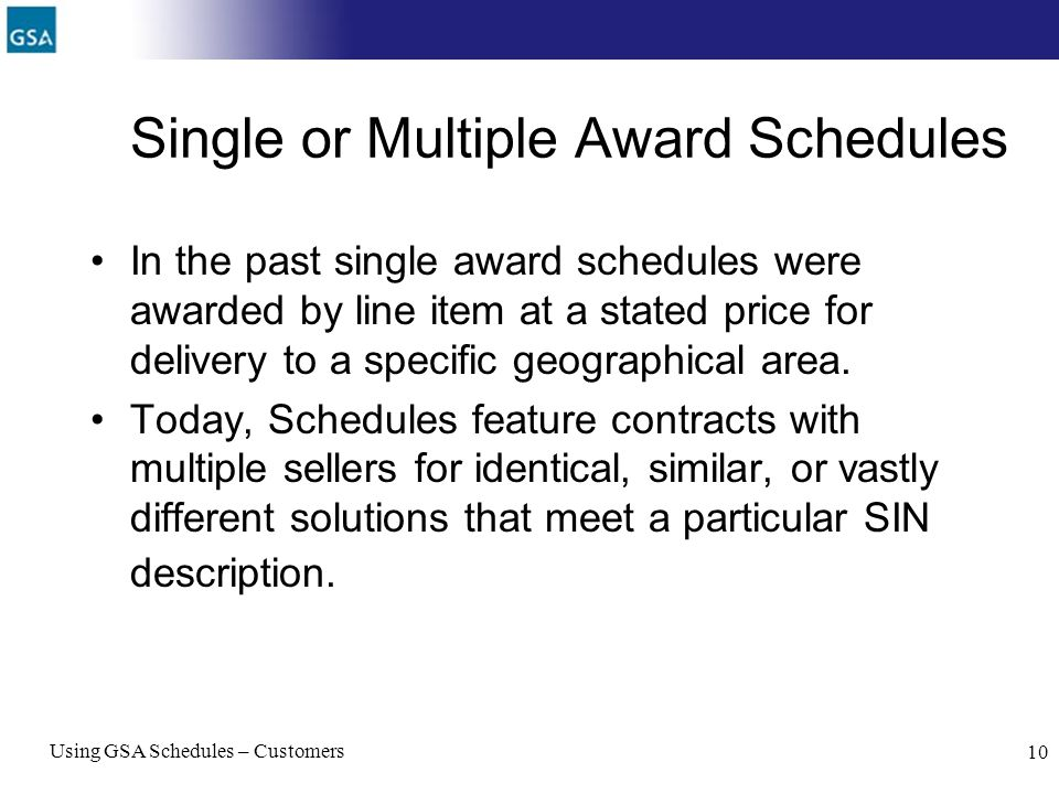Single or Multiple Award Schedules