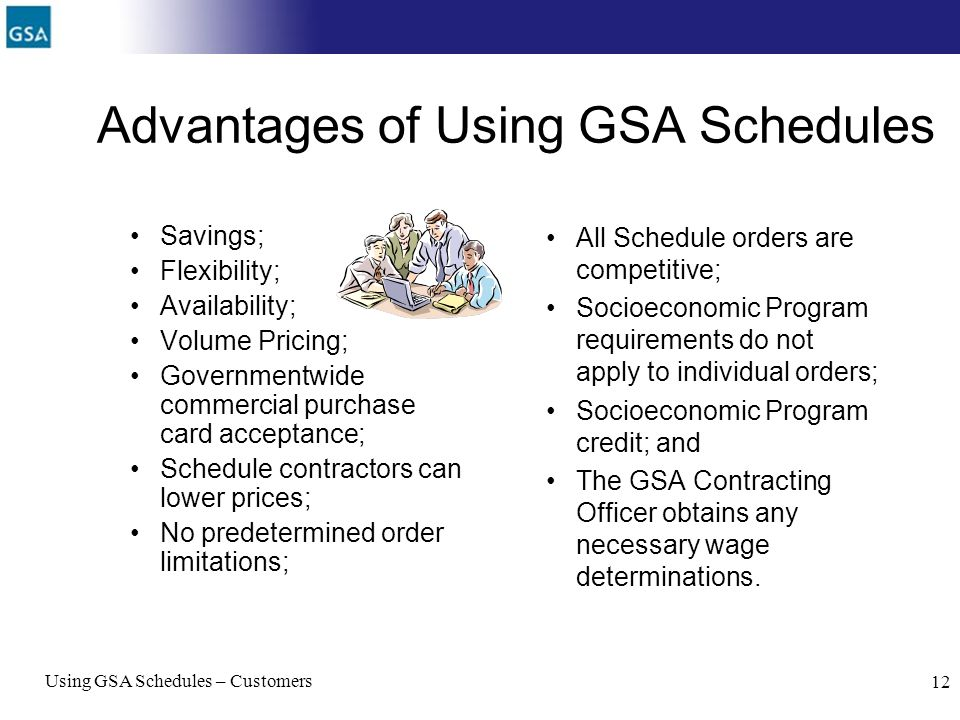 Advantages of Using GSA Schedules