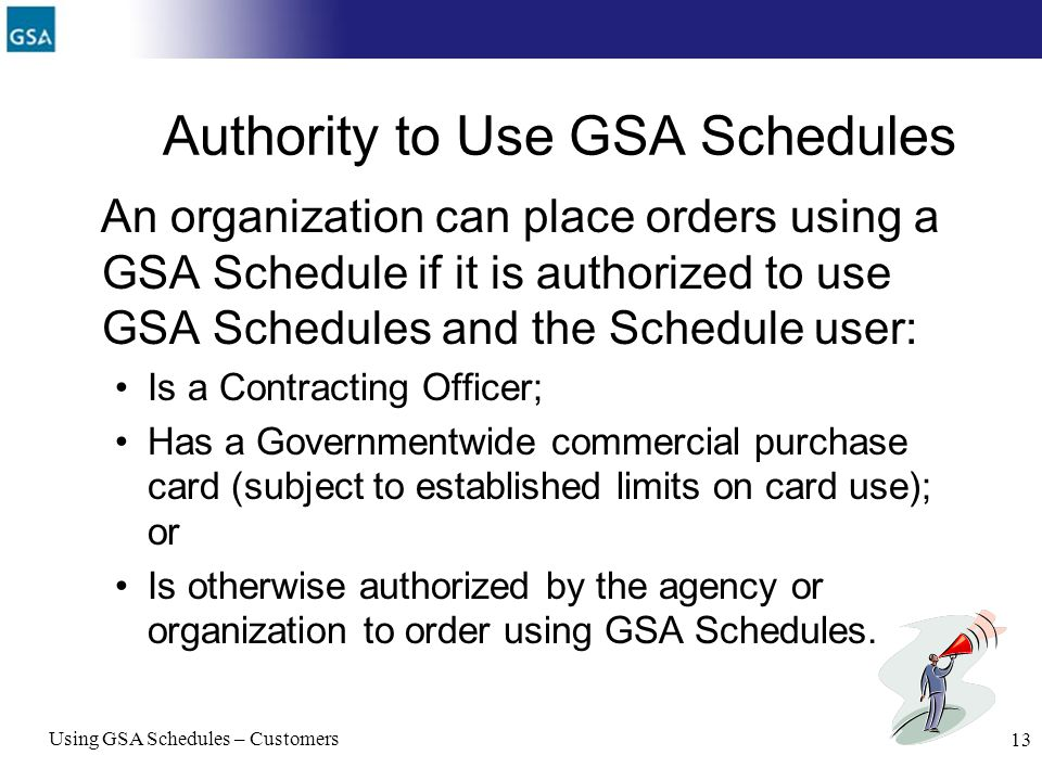 Authority to Use GSA Schedules