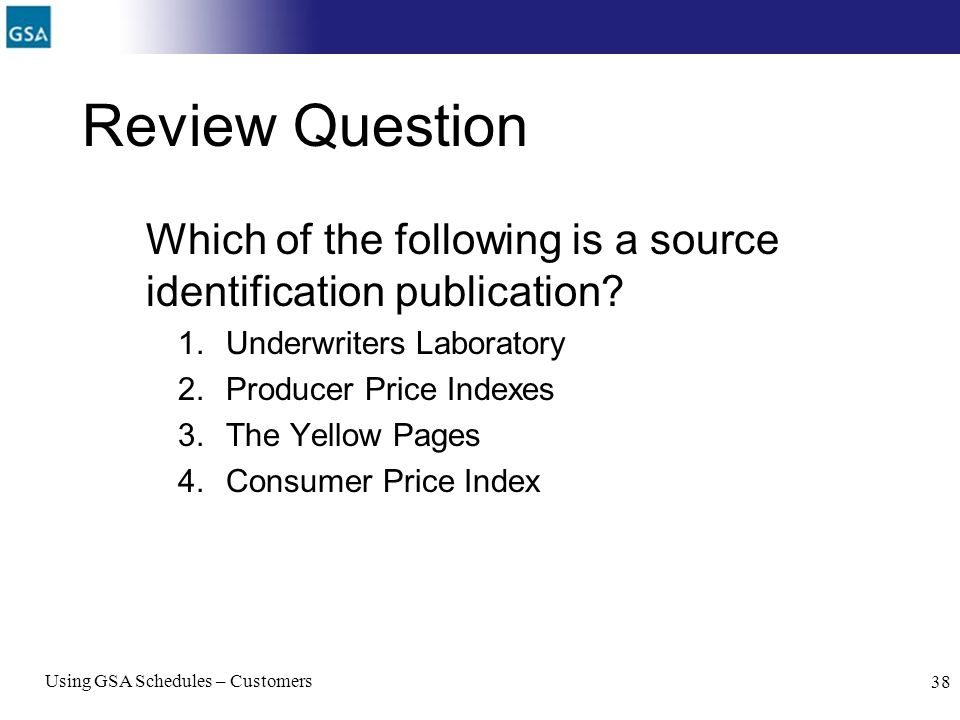 Review Question Which of the following is a source identification publication Underwriters Laboratory.