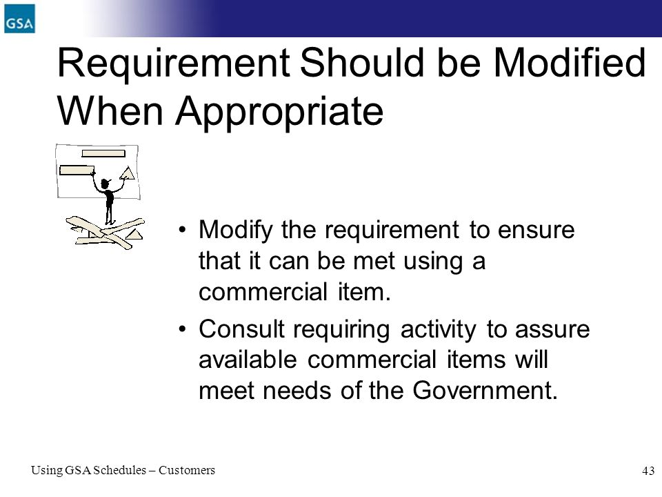 Requirement Should be Modified When Appropriate