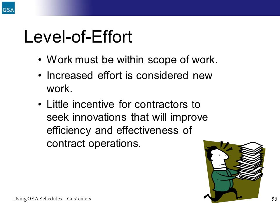 Level-of-Effort Work must be within scope of work.