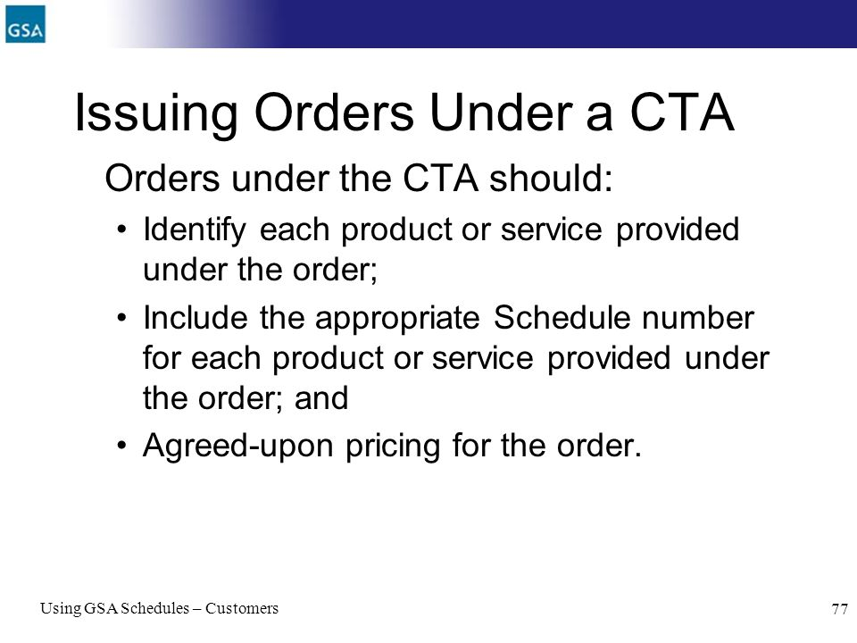 Issuing Orders Under a CTA