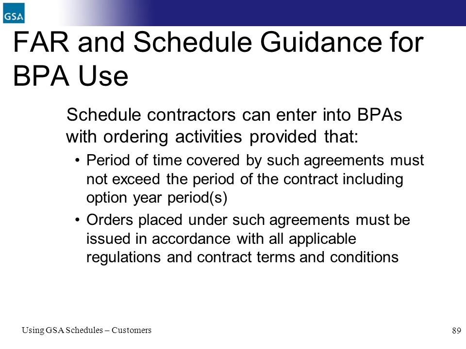 FAR and Schedule Guidance for BPA Use