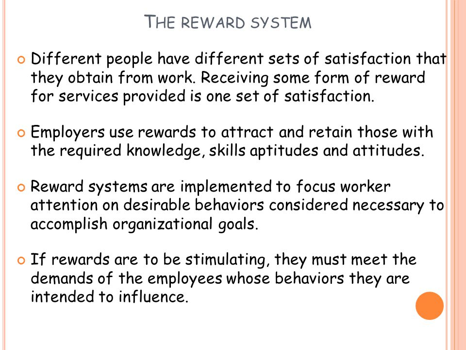 The reward system