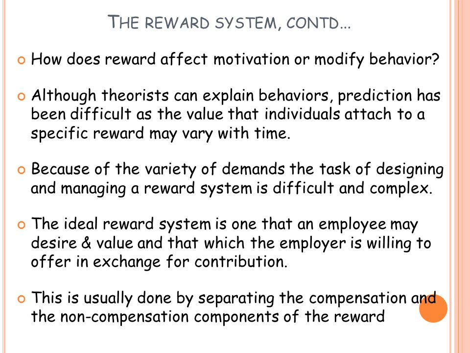 The reward system, contd…