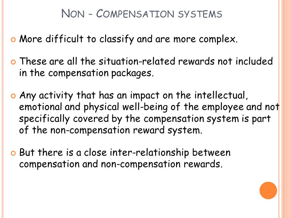 Non - Compensation systems