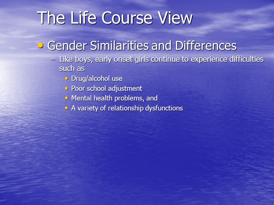 The Life Course View Gender Similarities and Differences