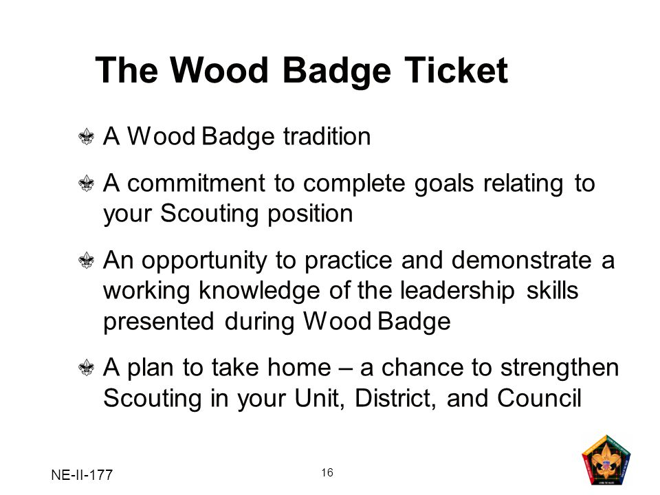 The Wood Badge Ticket A Wood Badge tradition