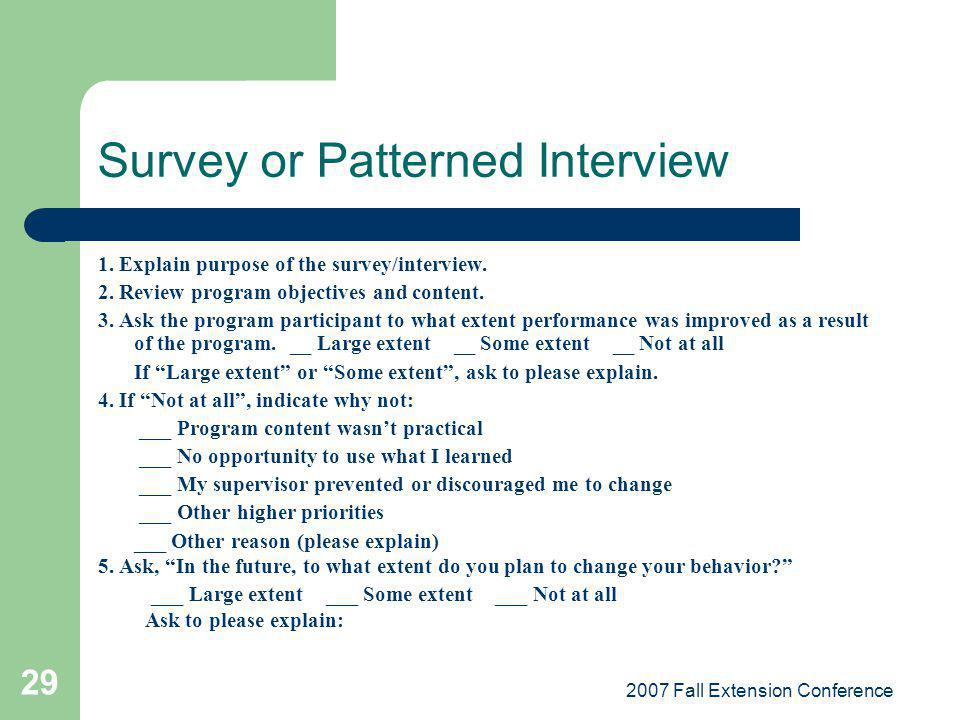 Survey or Patterned Interview