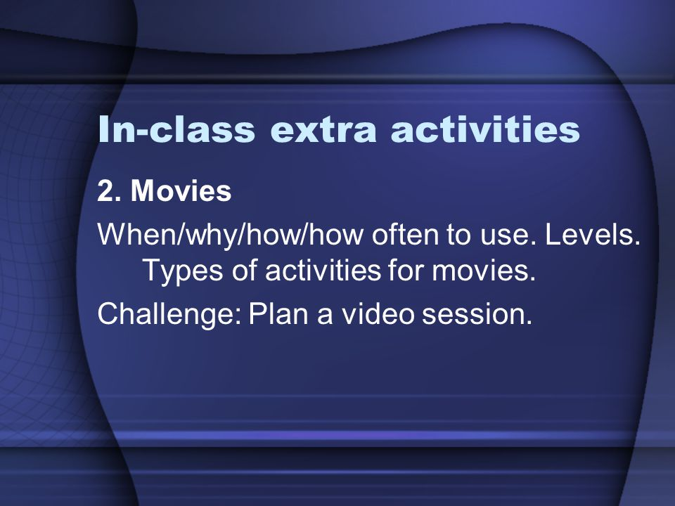 In-class extra activities