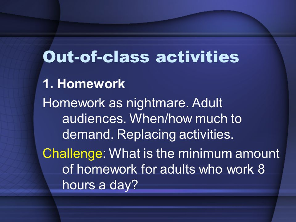 Out-of-class activities