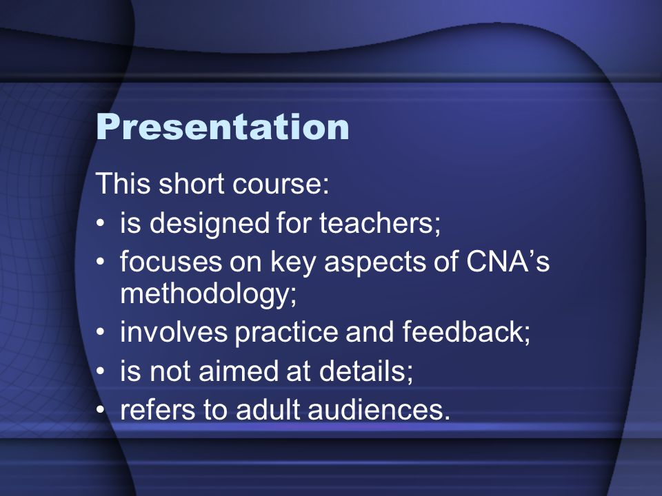 Presentation This short course: is designed for teachers;