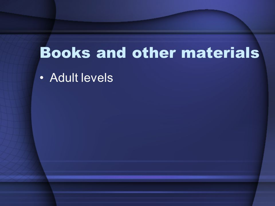 Books and other materials