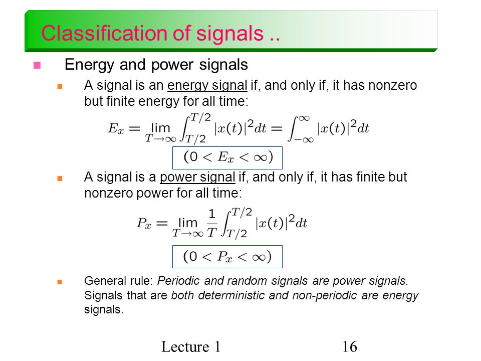 Classification of signals ..