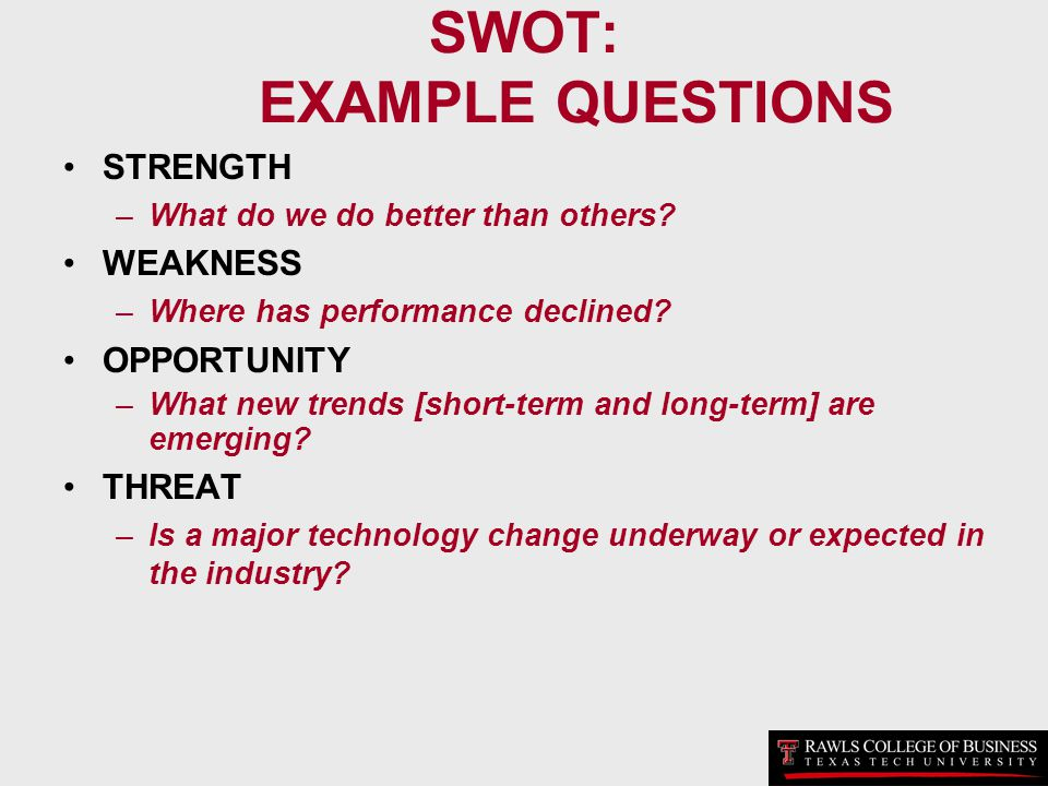 SWOT: EXAMPLE QUESTIONS
