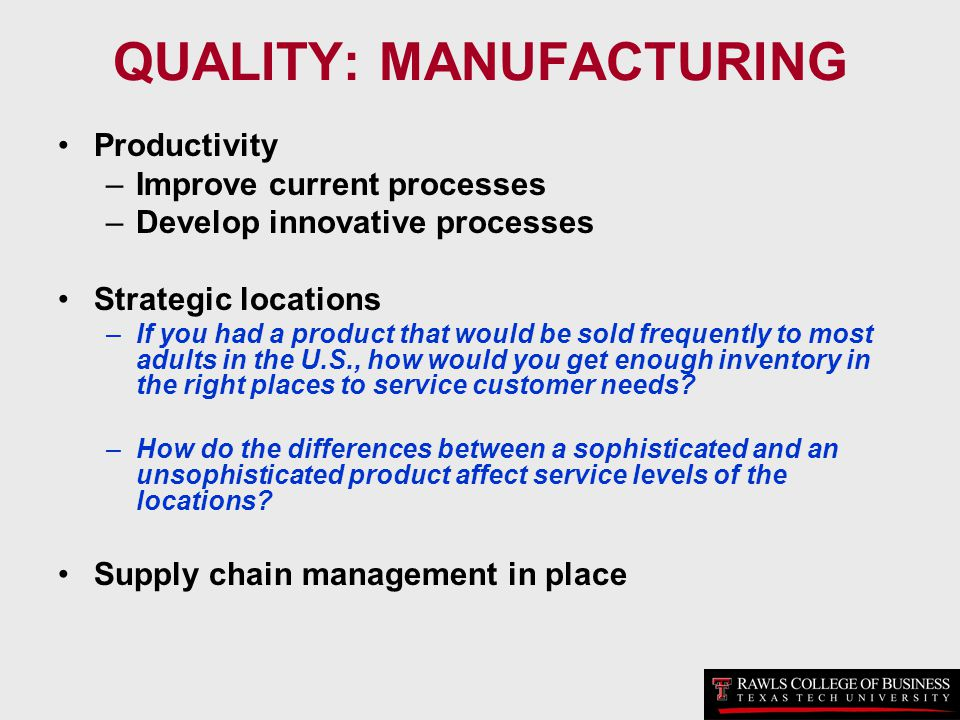 QUALITY: MANUFACTURING