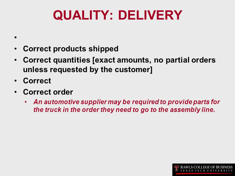 QUALITY: DELIVERY Correct products shipped