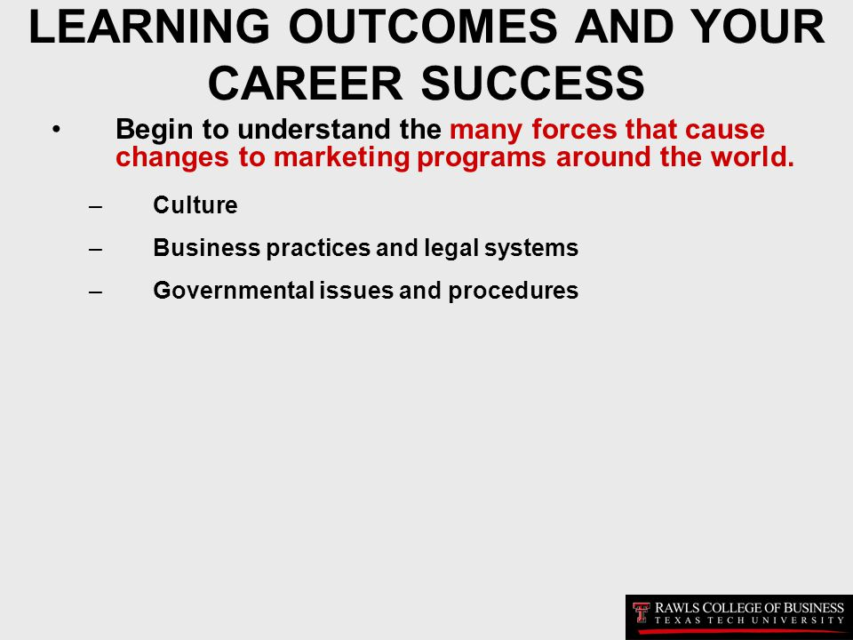 LEARNING OUTCOMES AND YOUR CAREER SUCCESS