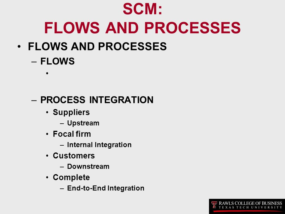 SCM: FLOWS AND PROCESSES