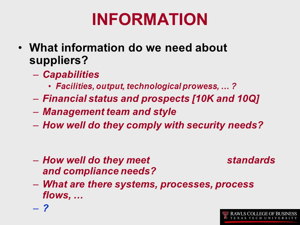 INFORMATION What information do we need about suppliers Capabilities