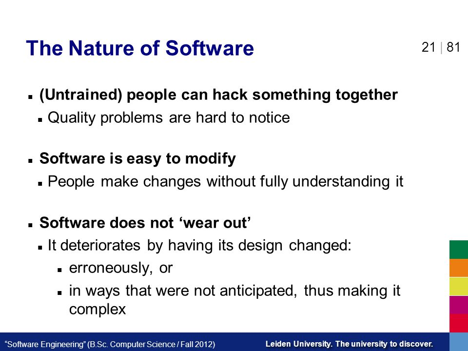 The Nature of Software (Untrained) people can hack something together