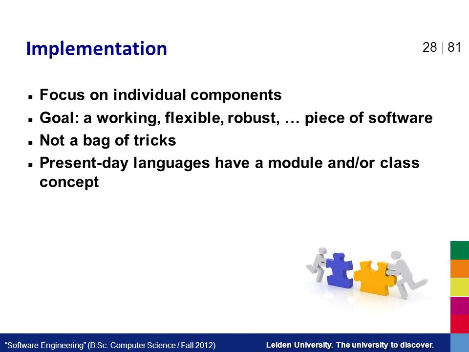 Implementation Focus on individual components