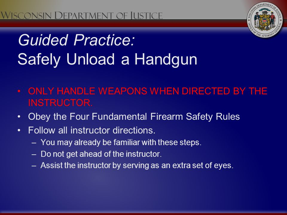 Guided Practice: Safely Unload a Handgun