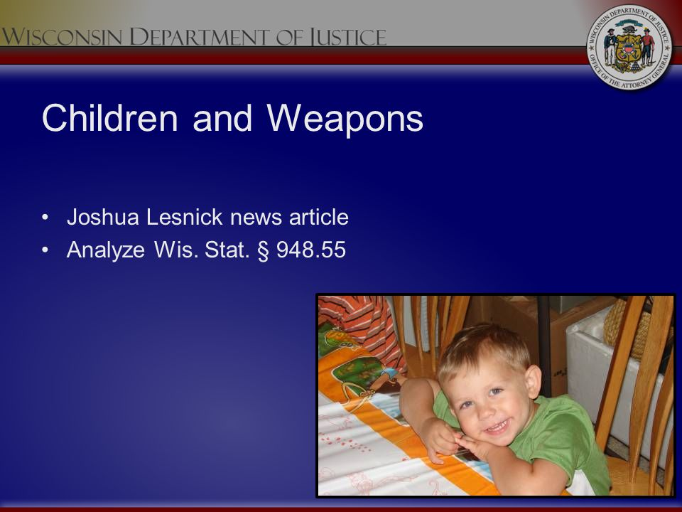 Children and Weapons Joshua Lesnick news article