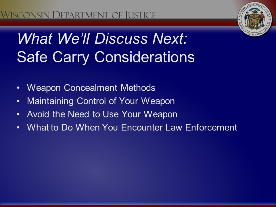 What We'll Discuss Next: Safe Carry Considerations