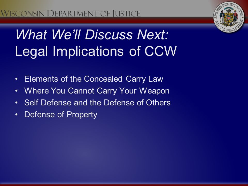 What We'll Discuss Next: Legal Implications of CCW