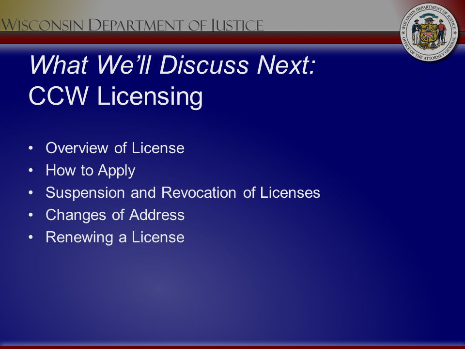 What We'll Discuss Next: CCW Licensing