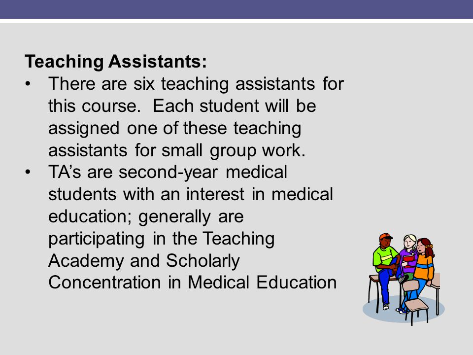 Teaching Assistants: