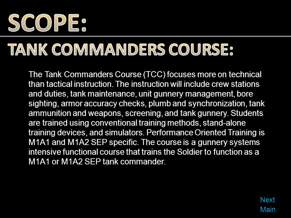 SCOPE: TANK COMMANDERS COURSE: