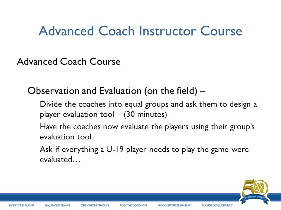 Advanced Coach Instructor Course