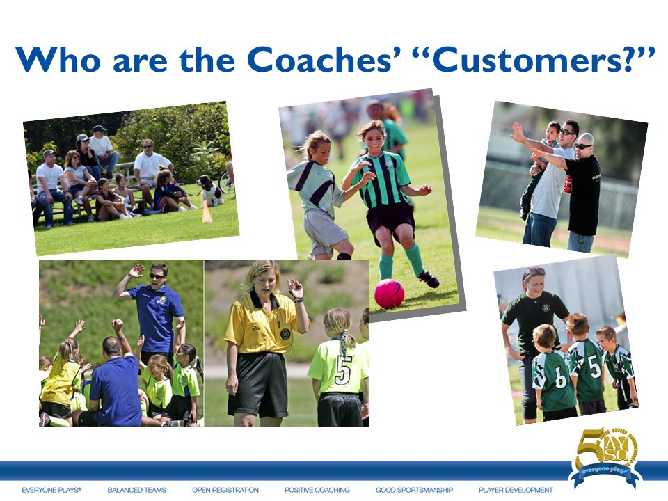 Who are the Coaches' Customers
