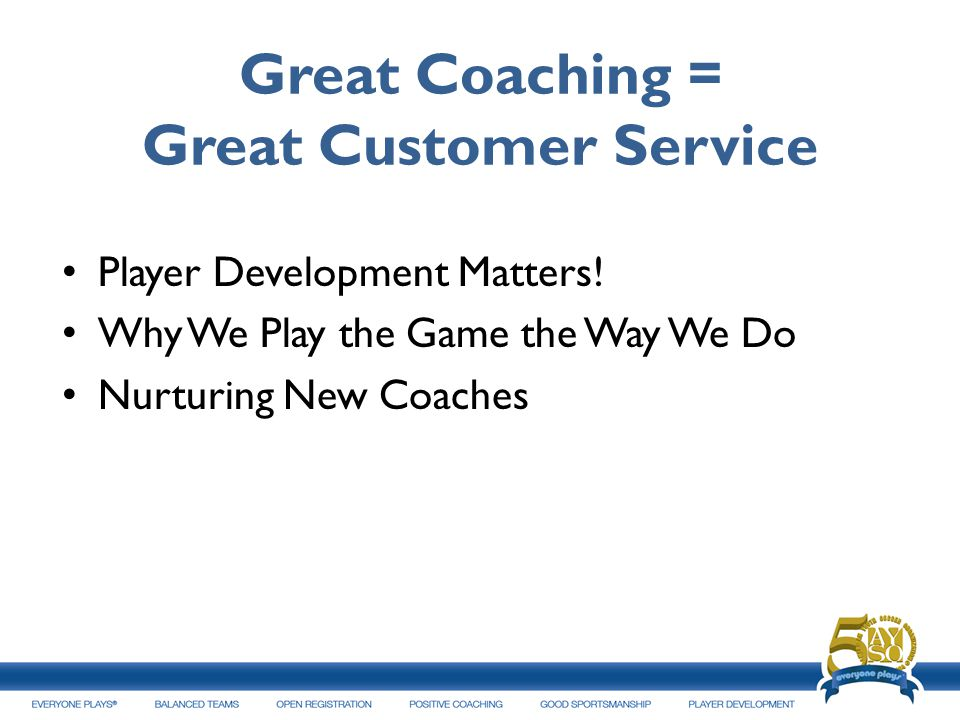 Great Coaching = Great Customer Service