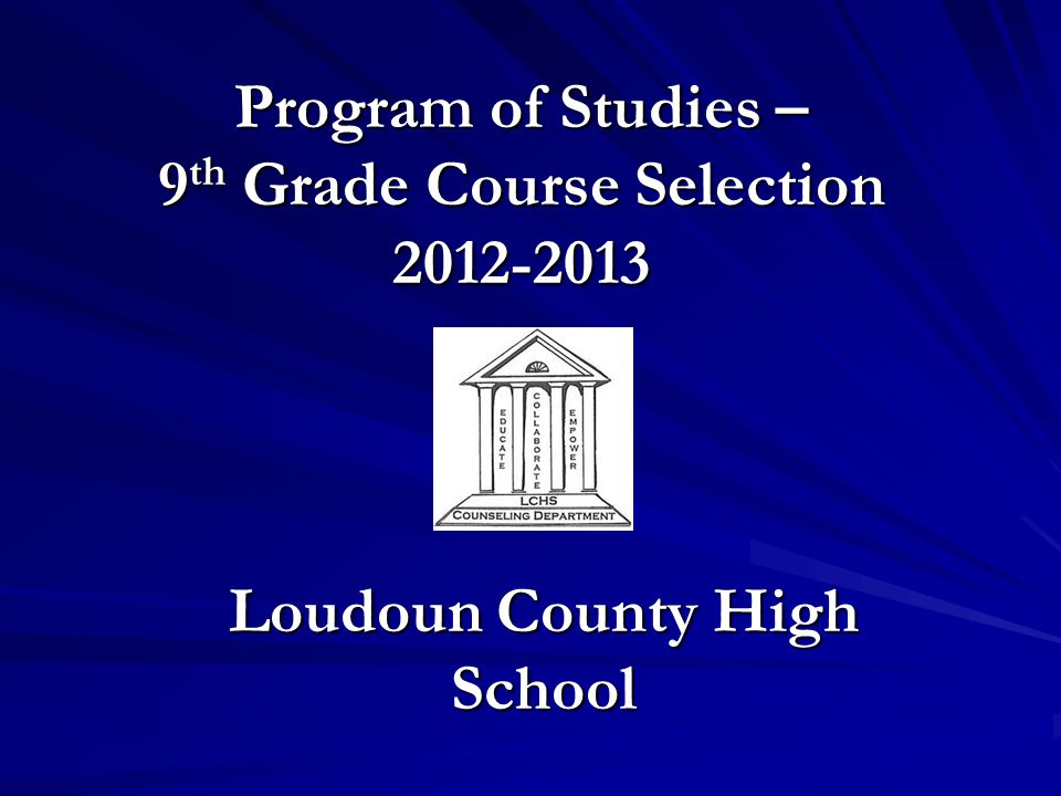 Program of Studies – 9th Grade Course Selection