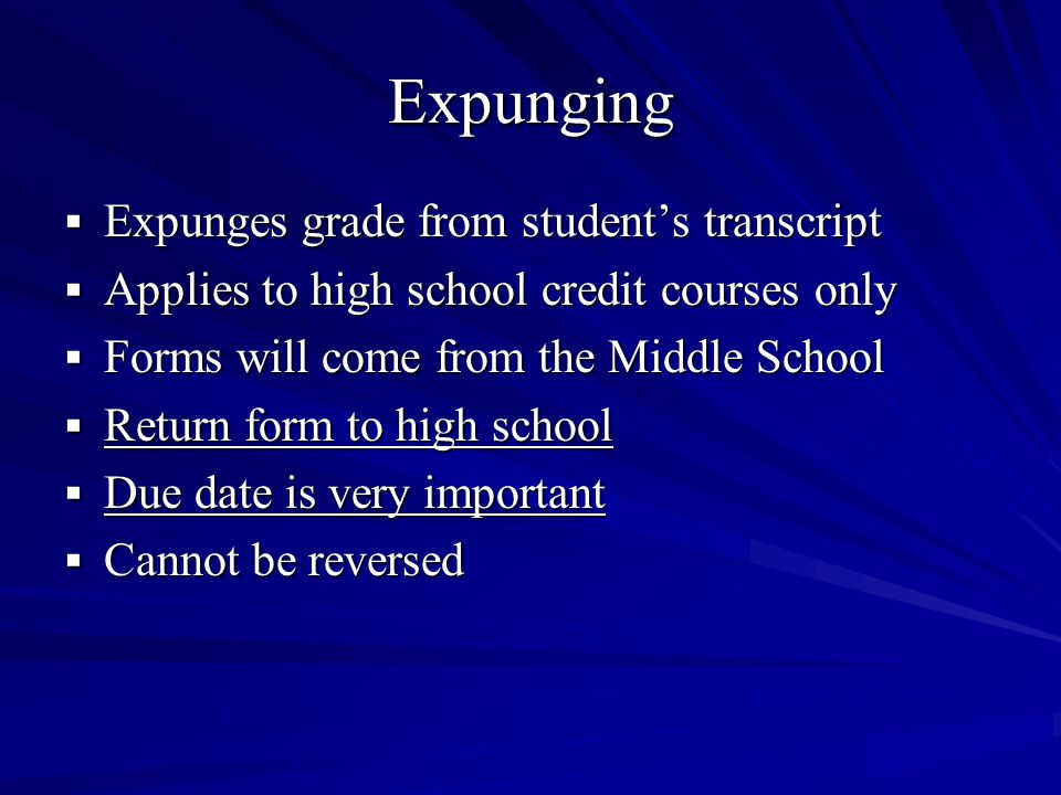 Expunging Expunges grade from student's transcript